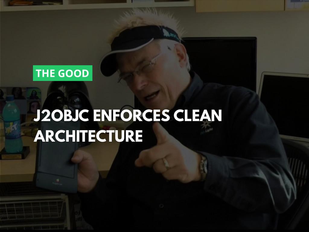 @zasadnyy J2OBJC ENFORCES CLEAN ARCHITECTURE TH...