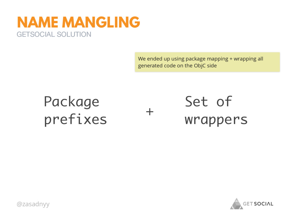 @zasadnyy NAME MANGLING GETSOCIAL SOLUTION Pack...