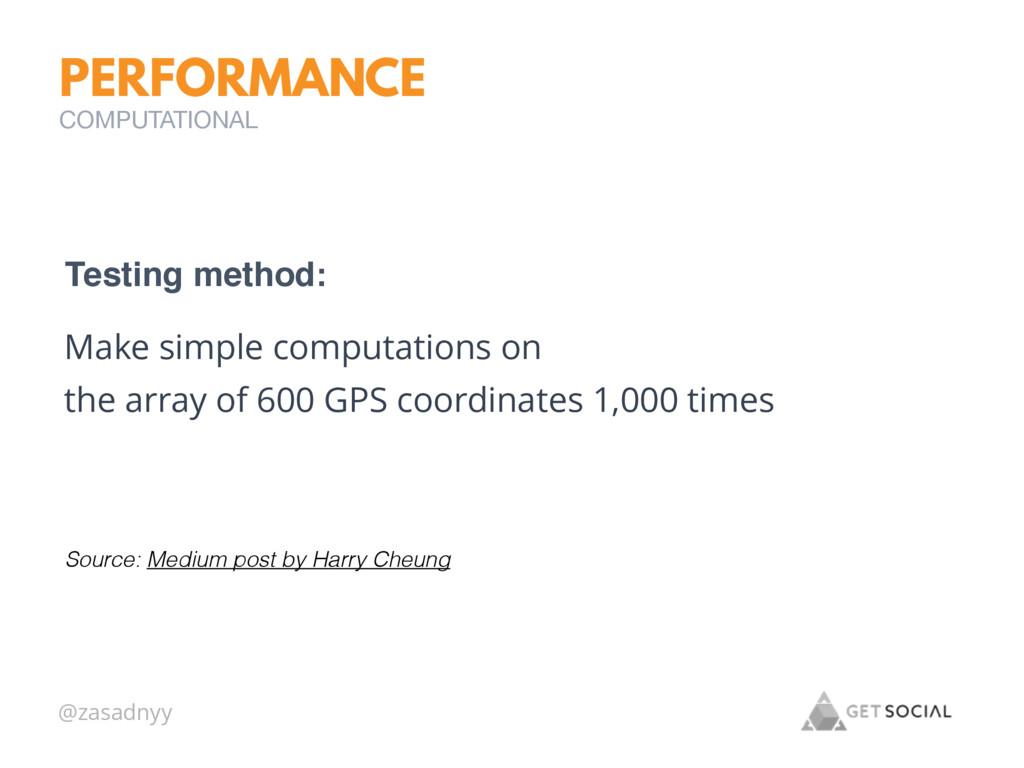 @zasadnyy PERFORMANCE Make simple computations ...