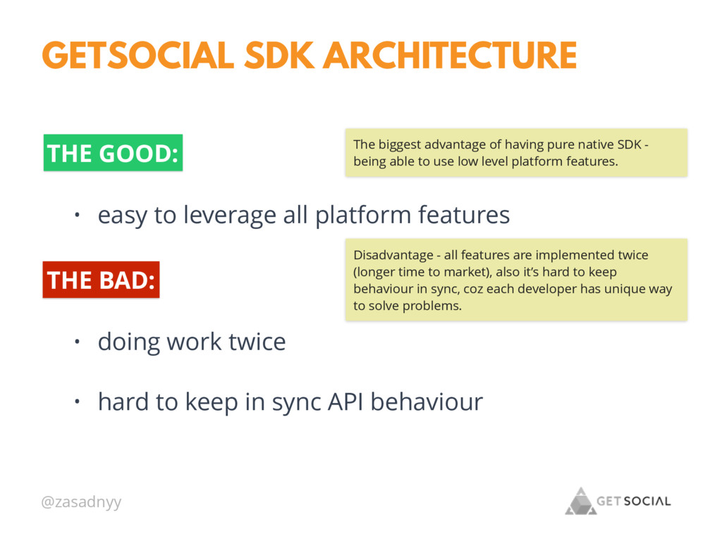 @zasadnyy GETSOCIAL SDK ARCHITECTURE THE GOOD: ...