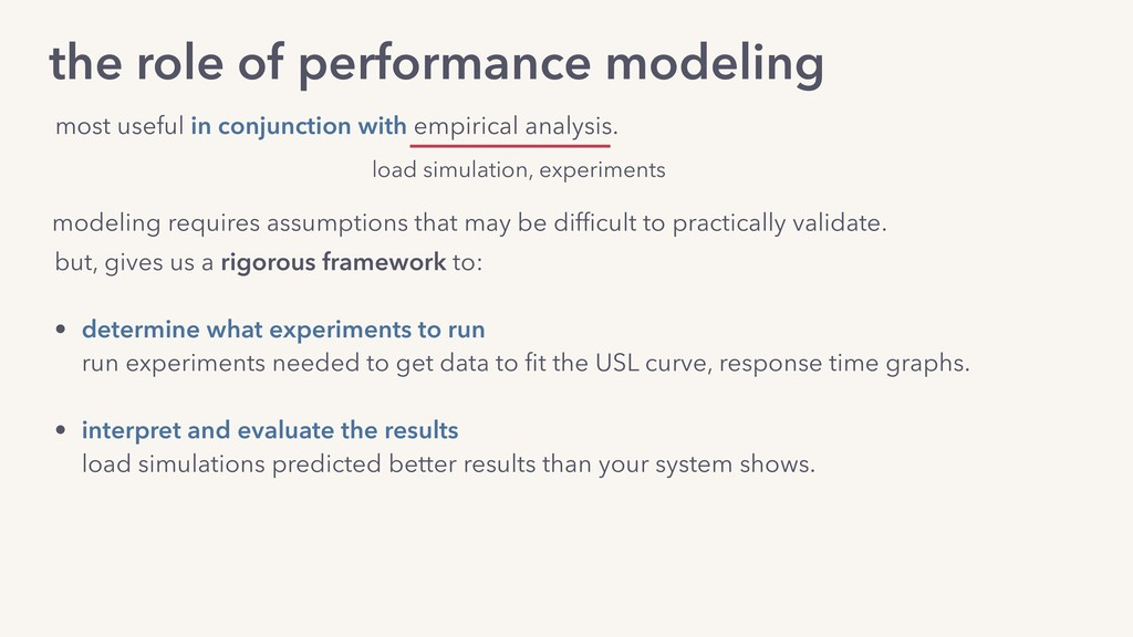 modeling requires assumptions that may be diffic...
