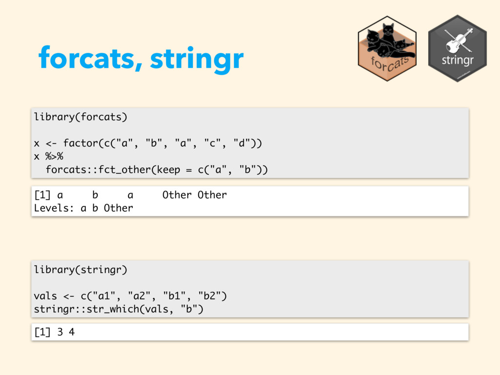 forcats, stringr library(forcats) x <- factor(c...