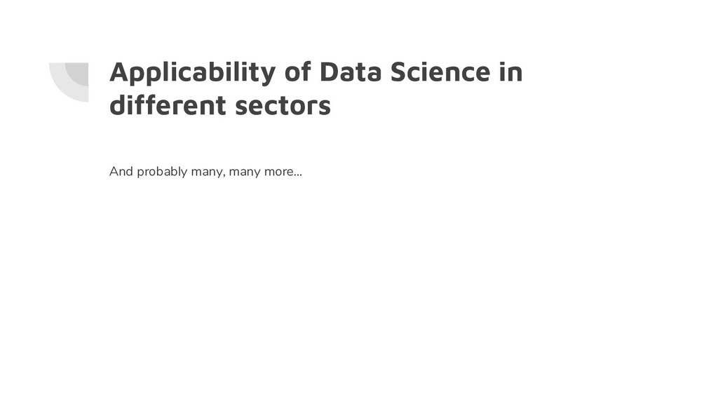 Applicability of Data Science in different sect...
