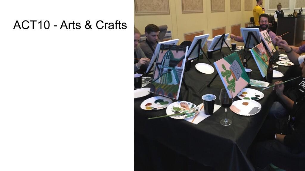 ACT10 - Arts & Crafts