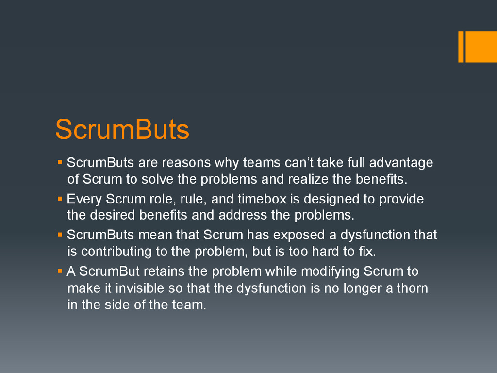 ScrumButs § ScrumButs are reasons why teams ca...