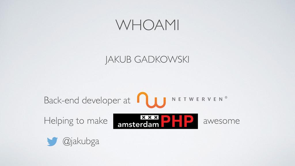 JAKUB GADKOWSKI Back-end developer at Helping t...