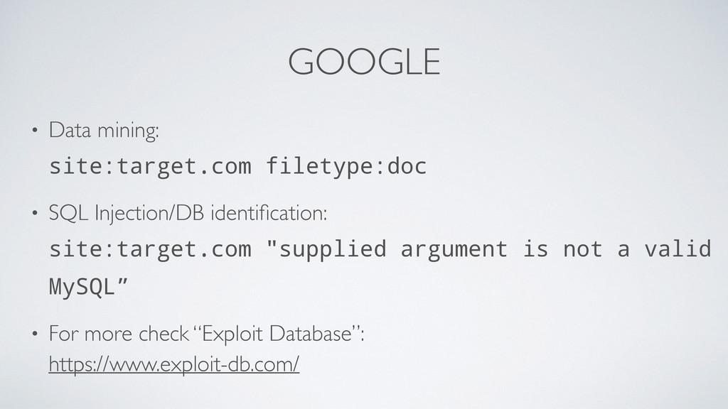 GOOGLE • Data mining: site:target.com filetype...