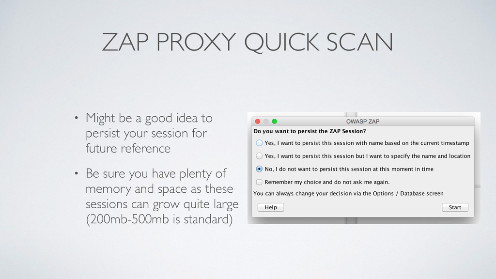 ZAP PROXY QUICK SCAN • Might be a good idea to ...