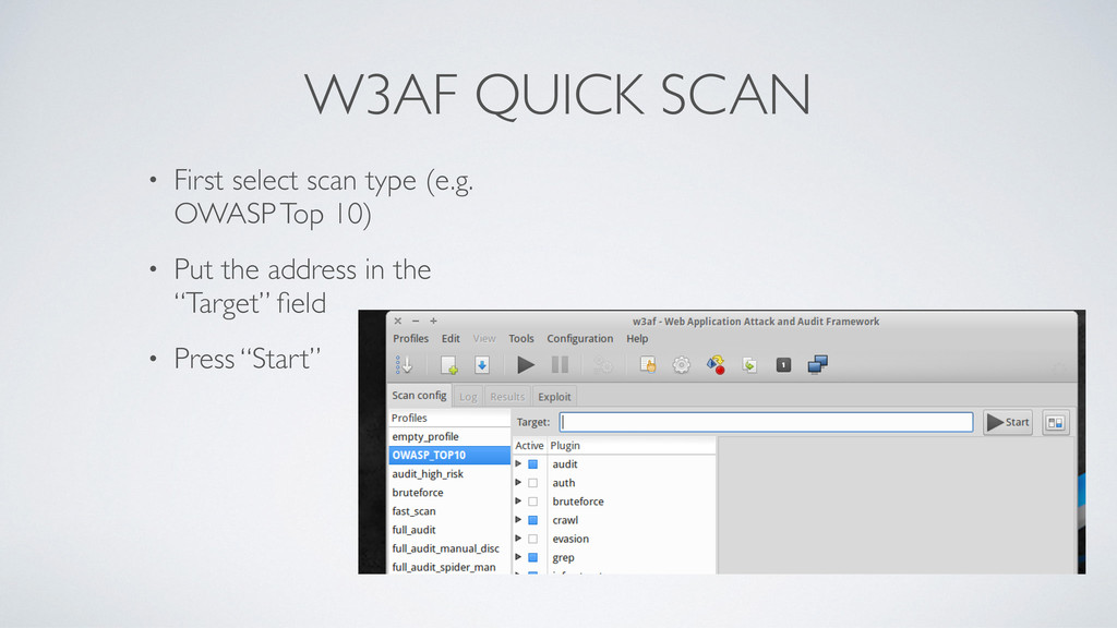 W3AF QUICK SCAN • First select scan type (e.g. ...
