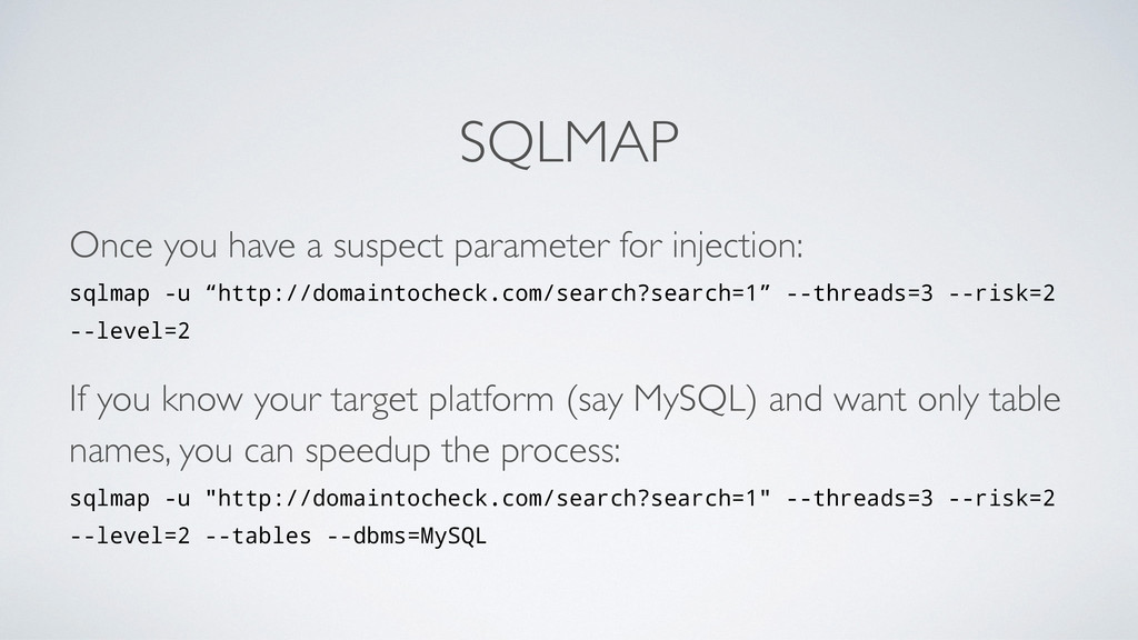 SQLMAP Once you have a suspect parameter for in...