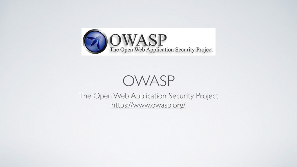 OWASP The Open Web Application Security Project...