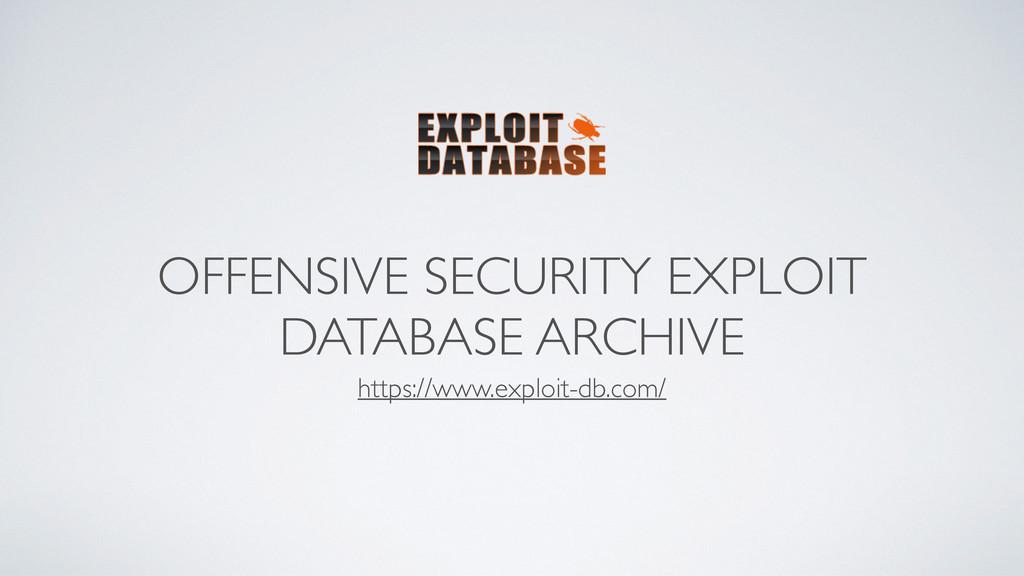 OFFENSIVE SECURITY EXPLOIT DATABASE ARCHIVE htt...