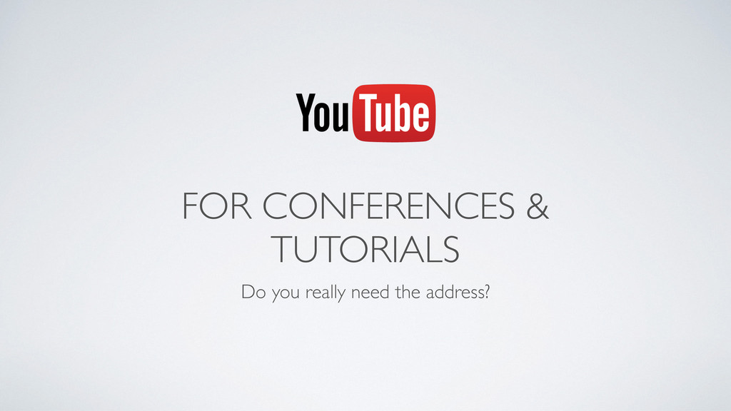 FOR CONFERENCES & TUTORIALS Do you really need ...
