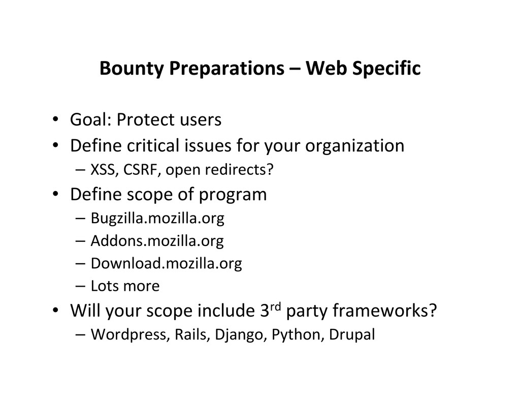 Bounty Preparations – Web Specific • Goal: Prot...