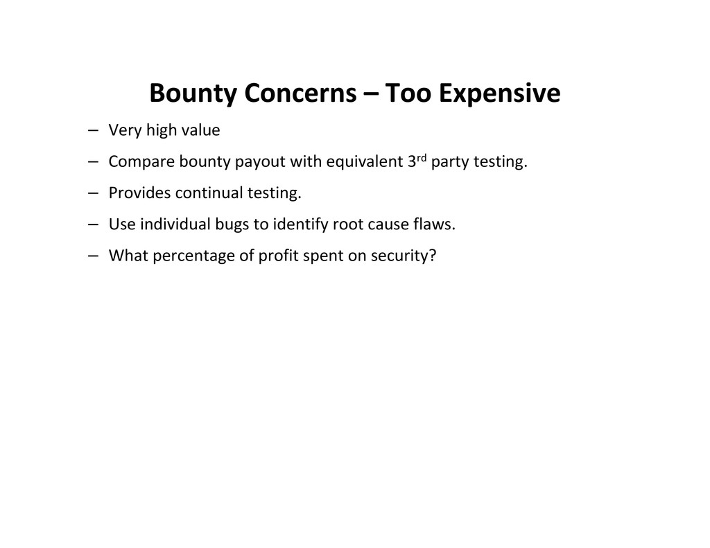 Bounty Concerns – Too Expensive – Very high val...