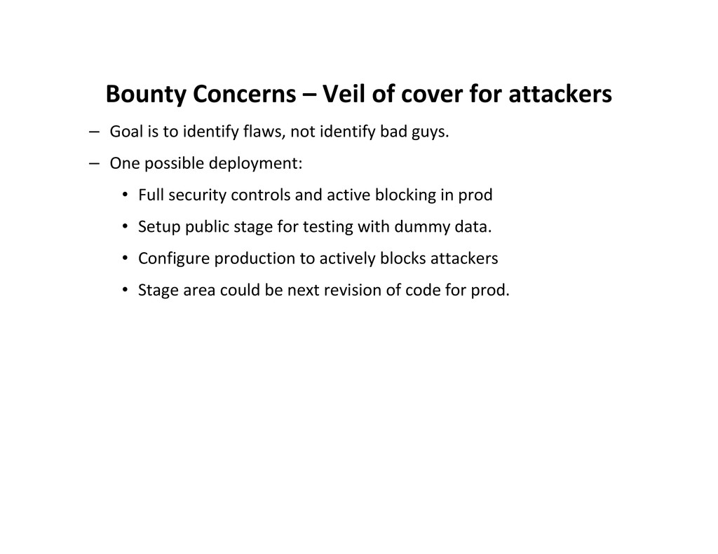 Bounty Concerns – Veil of cover for attackers –...