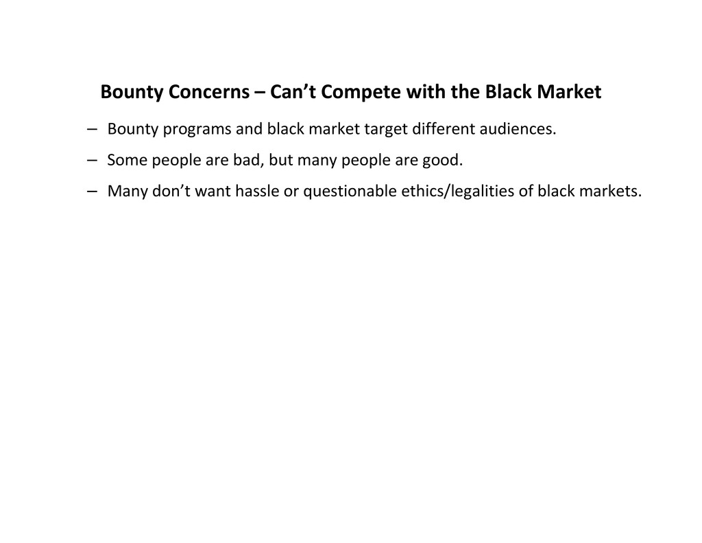 Bounty Concerns – Can't Compete with the Black ...