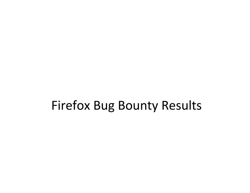 Firefox Bug Bounty Results