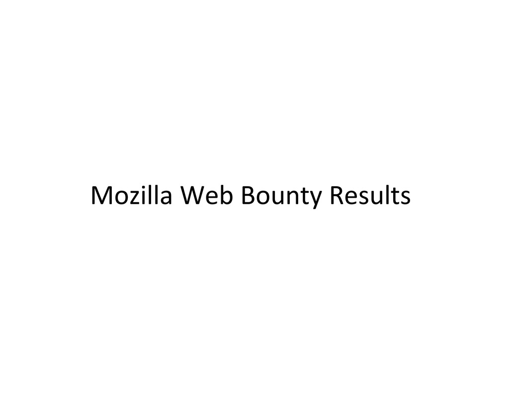 Mozilla Web Bounty Results