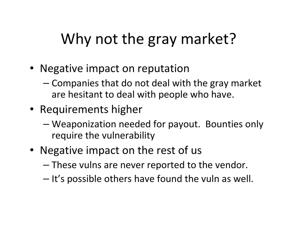 Why not the gray market? • Negative impact on r...