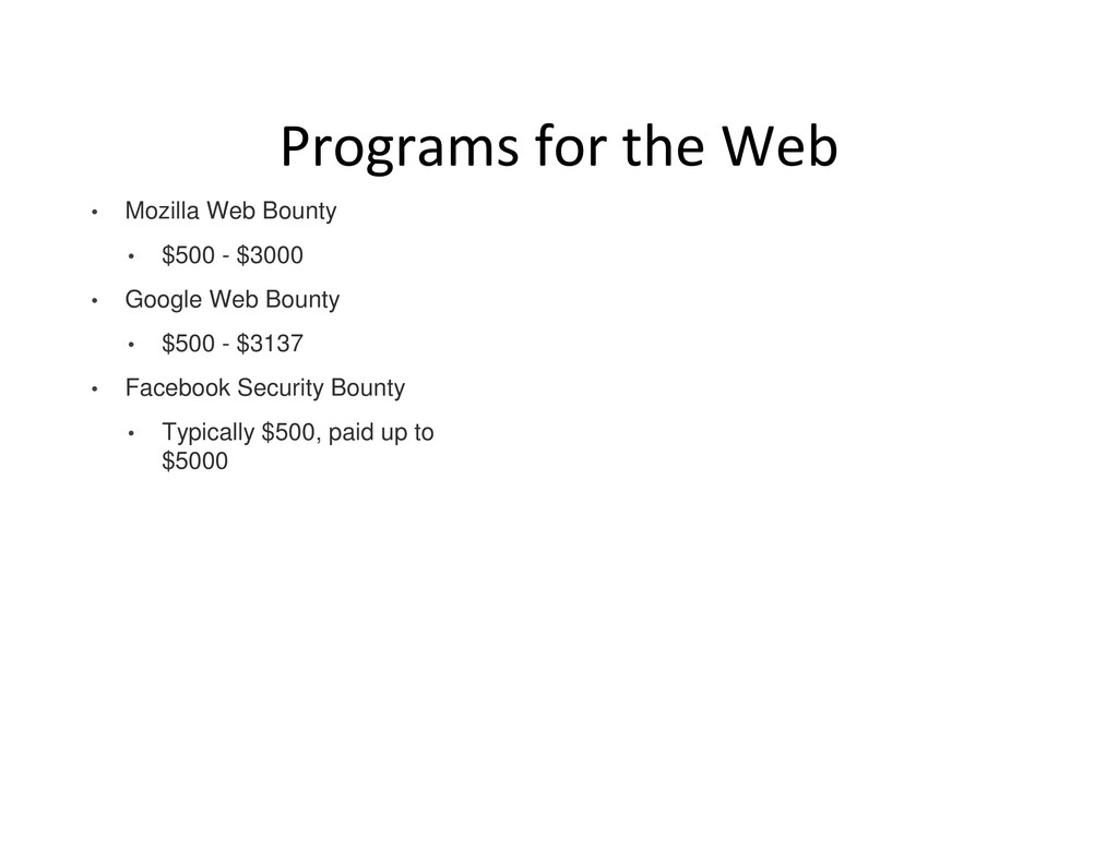 Programs for the Web • Mozilla Web Bounty • $50...