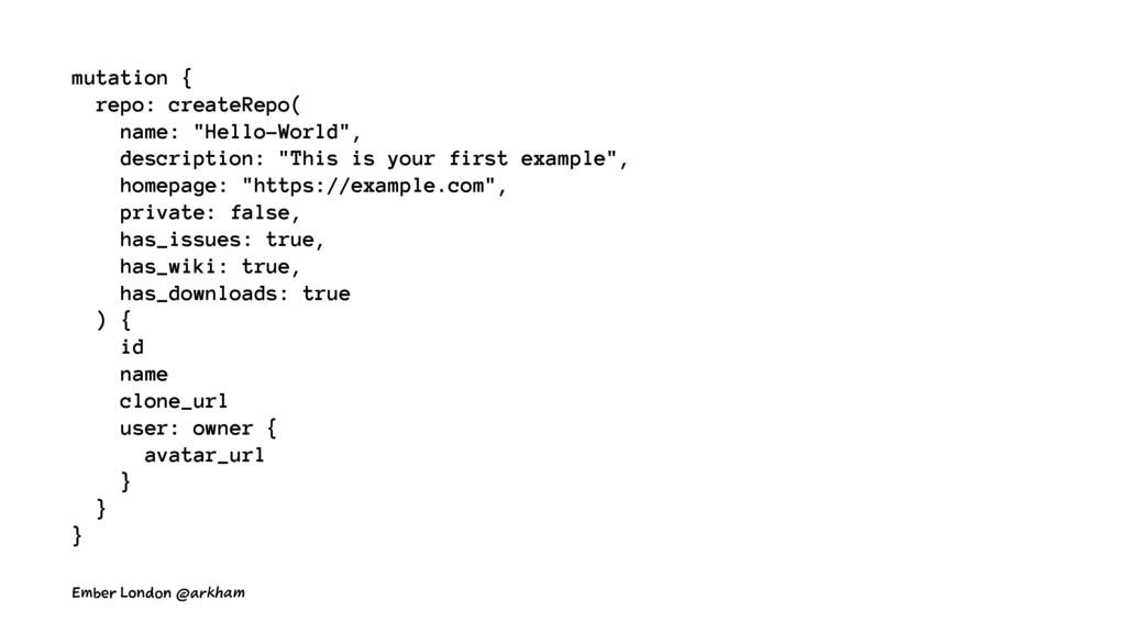 """mutation { repo: createRepo( name: """"Hello-World..."""