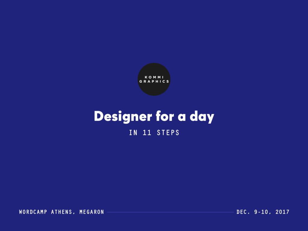 WORDCAMP ATHENS, MEGARON DEC. 9-10, 2017 Design...