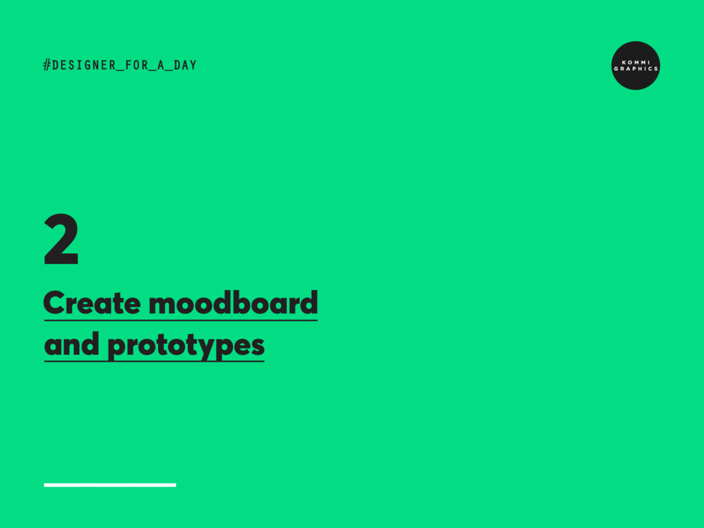 Create moodboard and prototypes #DESIGNER_FOR_A...