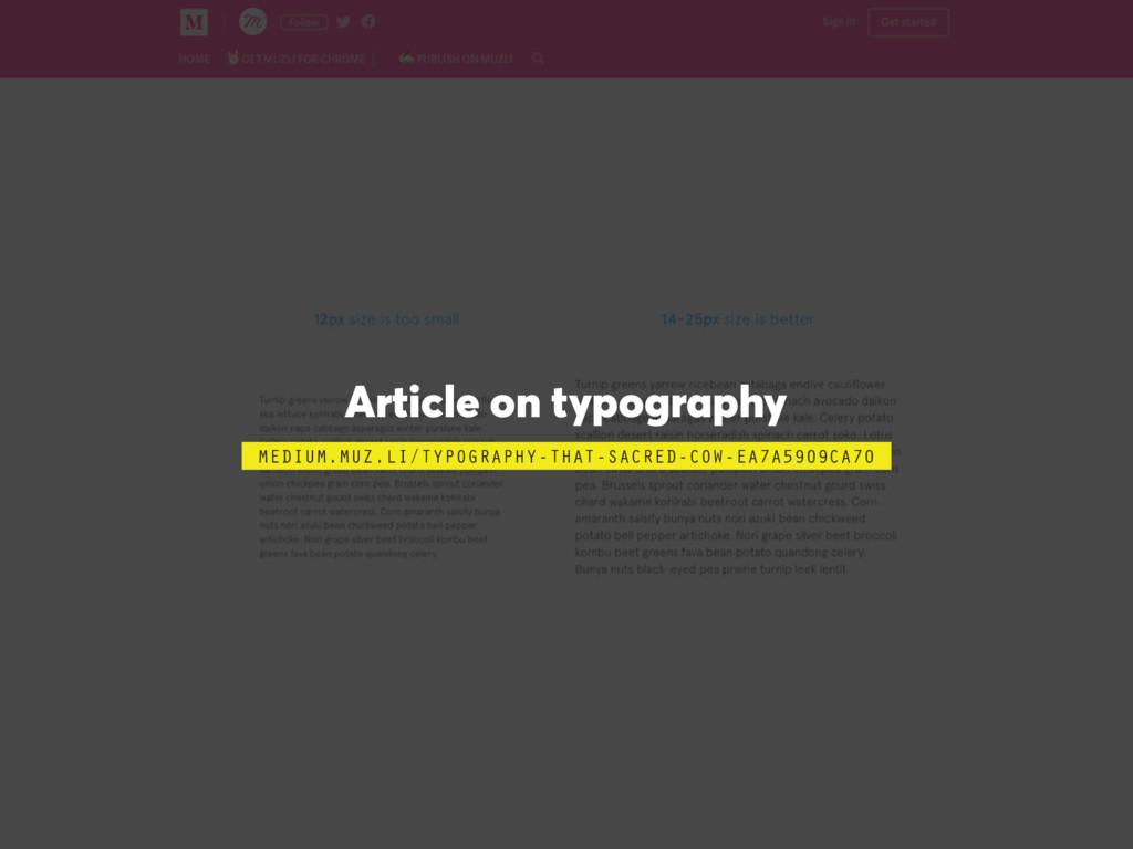 Article on typography MEDIUM.MUZ.LI/TYPOGRAPHY-...