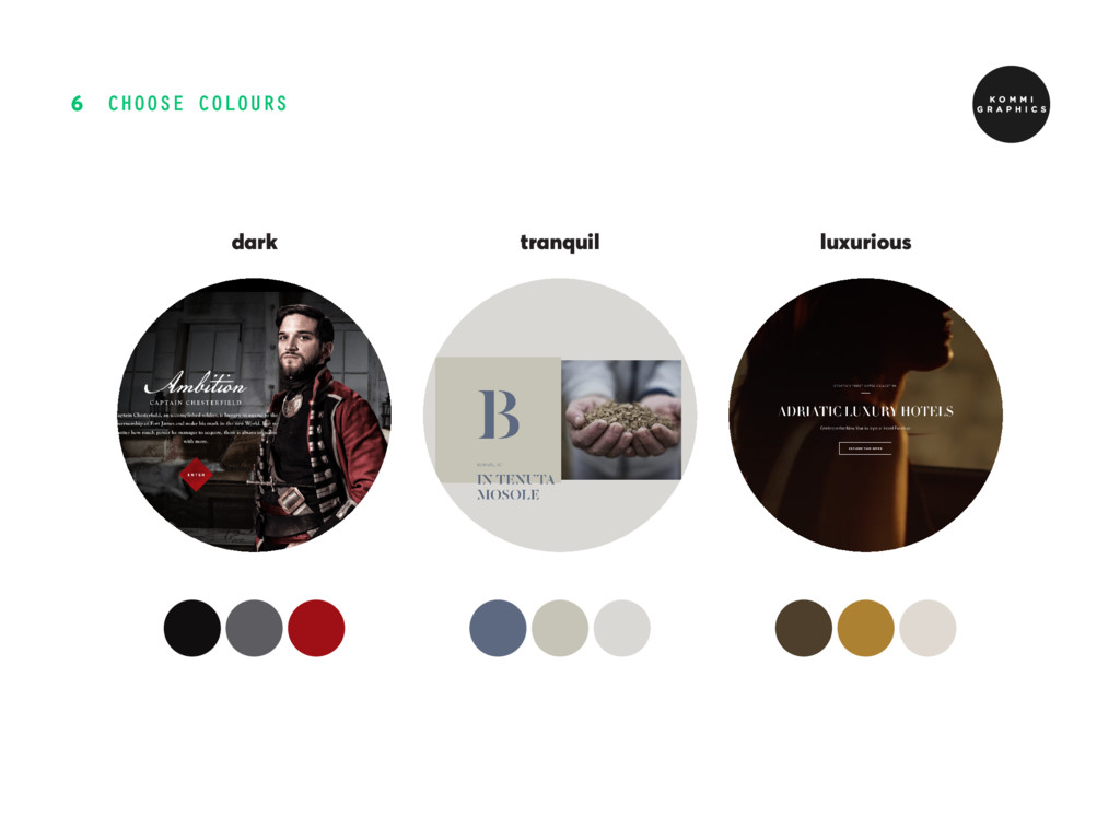 CHOOSE COLOURS 6 tranquil luxurious dark