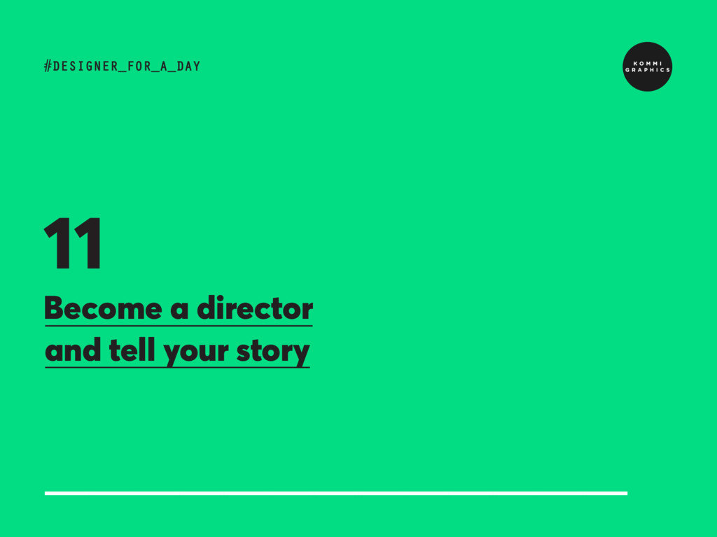 Become a director and tell your story #DESIGNER...