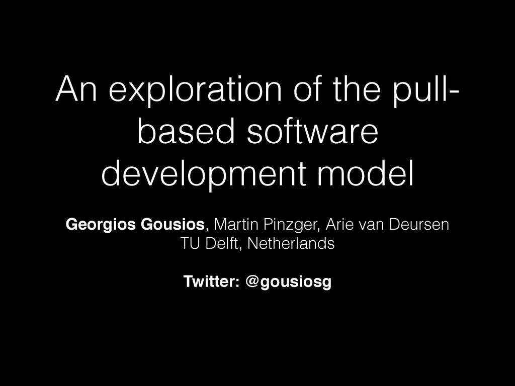 An exploration of the pull- based software deve...