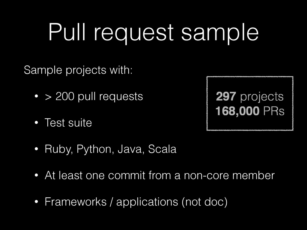 Pull request sample Sample projects with: • > 2...