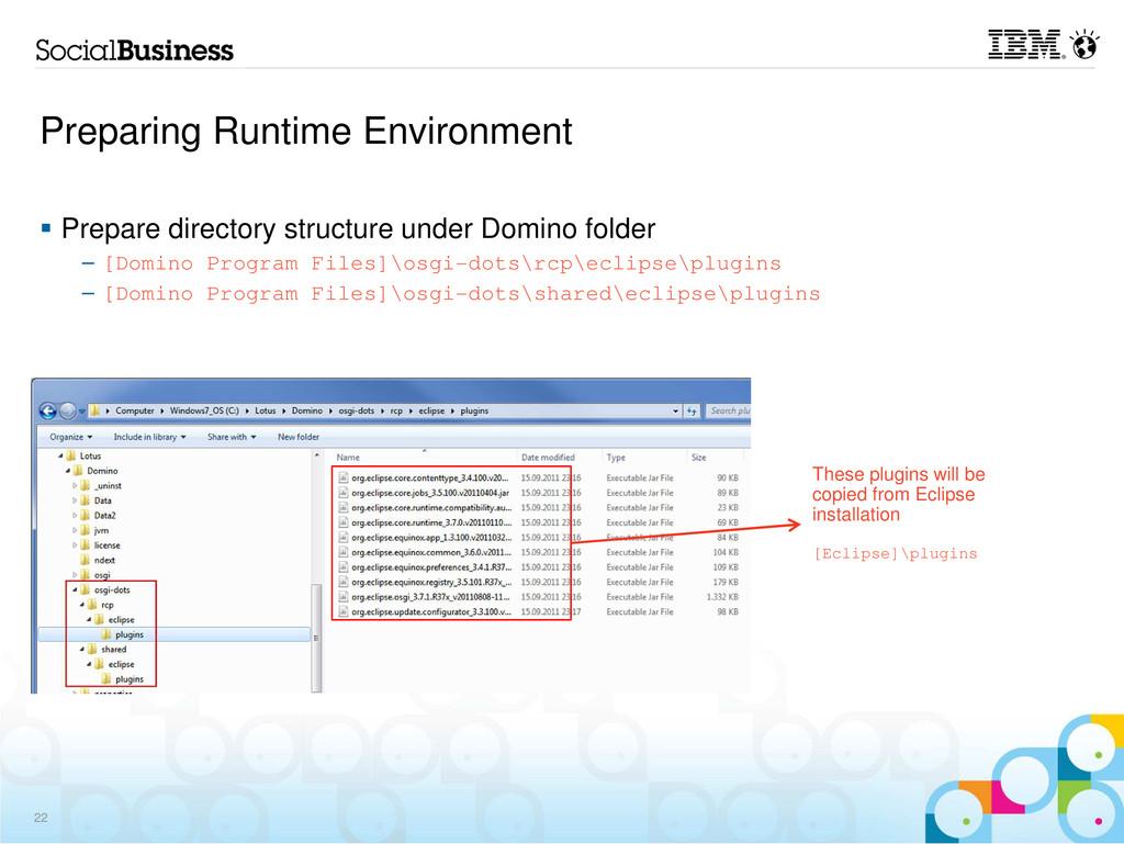 Preparing Runtime Environment 22 Prepare direct...