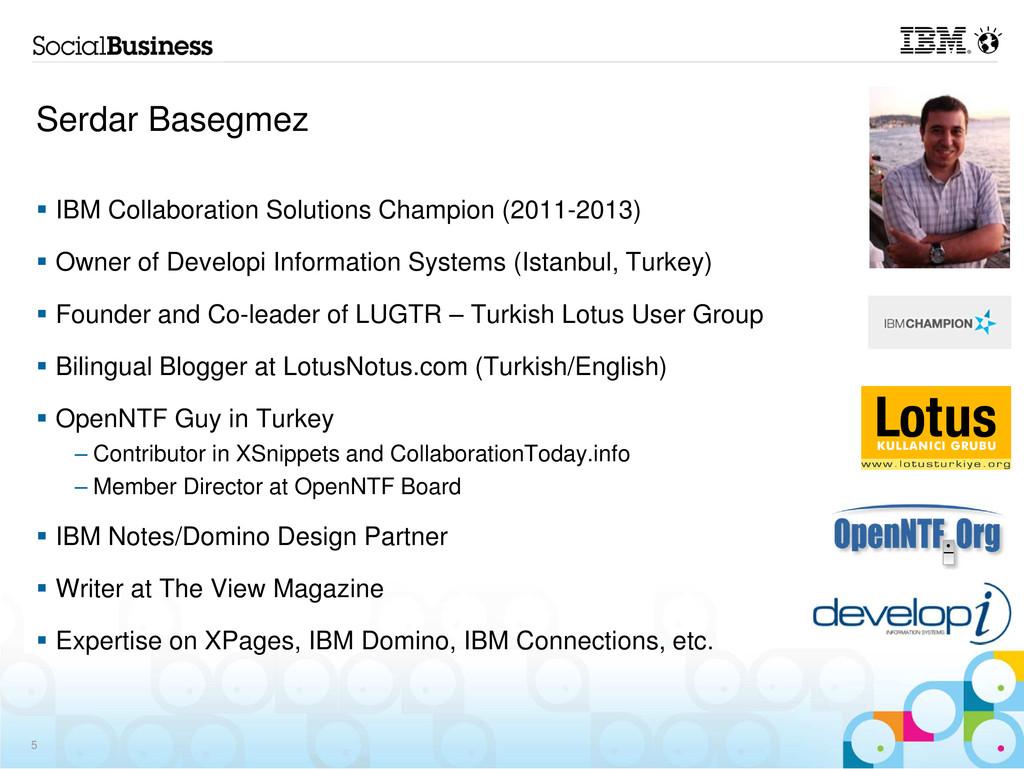 Serdar Basegmez IBM Collaboration Solutions Cha...