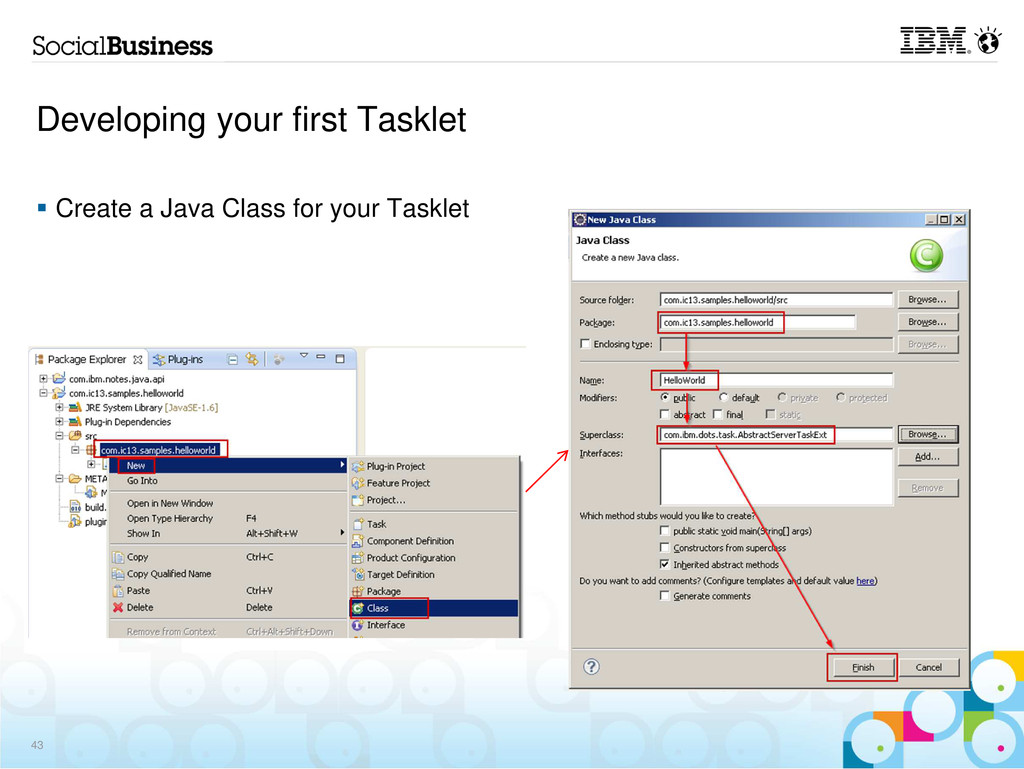 Developing your first Tasklet Create a Java Cla...