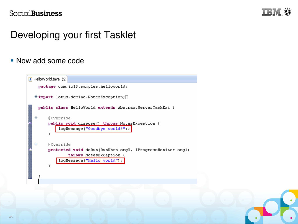 Developing your first Tasklet Now add some code...