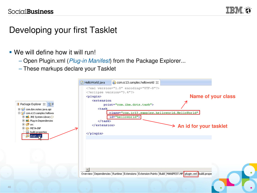 Developing your first Tasklet We will define ho...