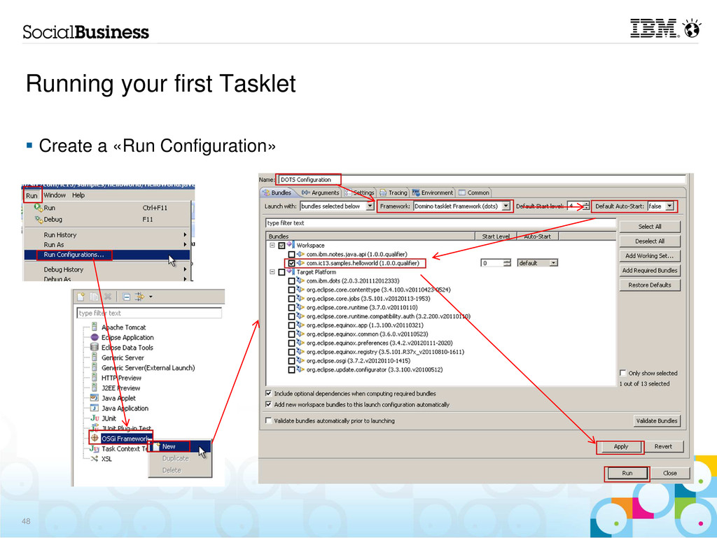 Running your first Tasklet Create a «Run Config...