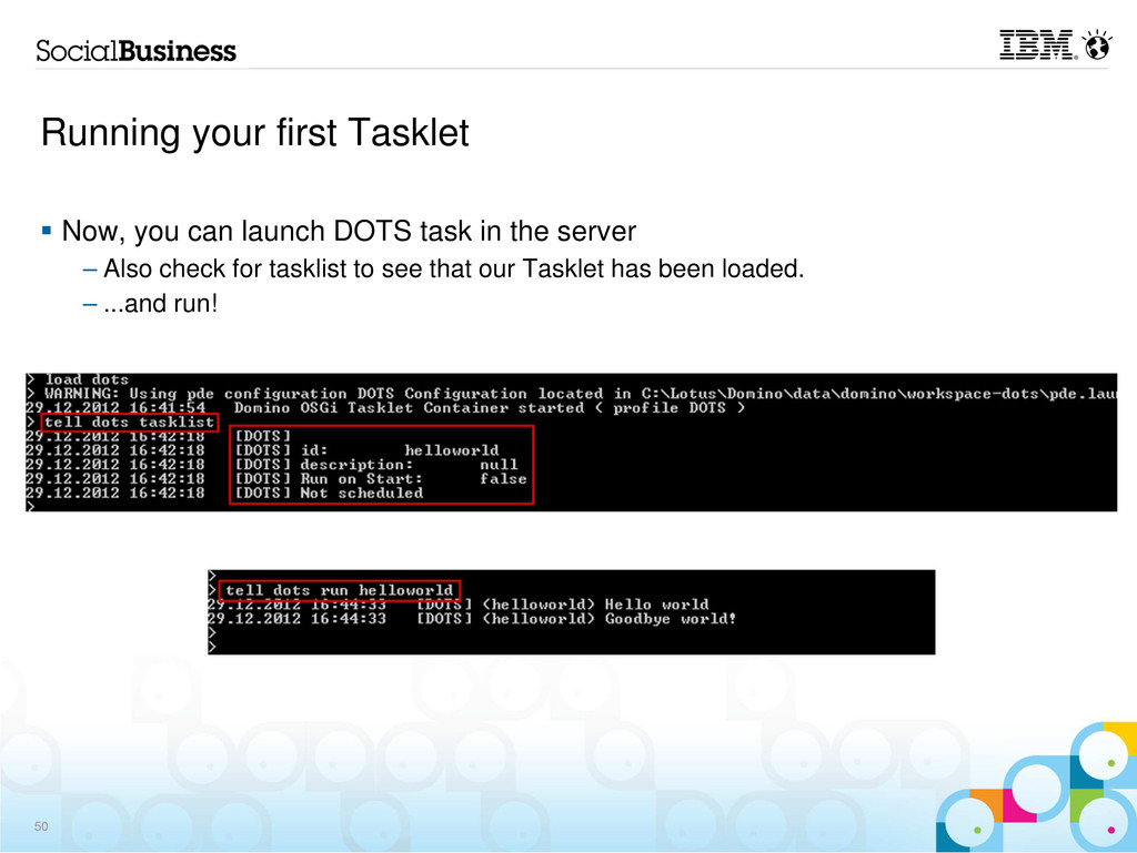 Running your first Tasklet Now, you can launch ...