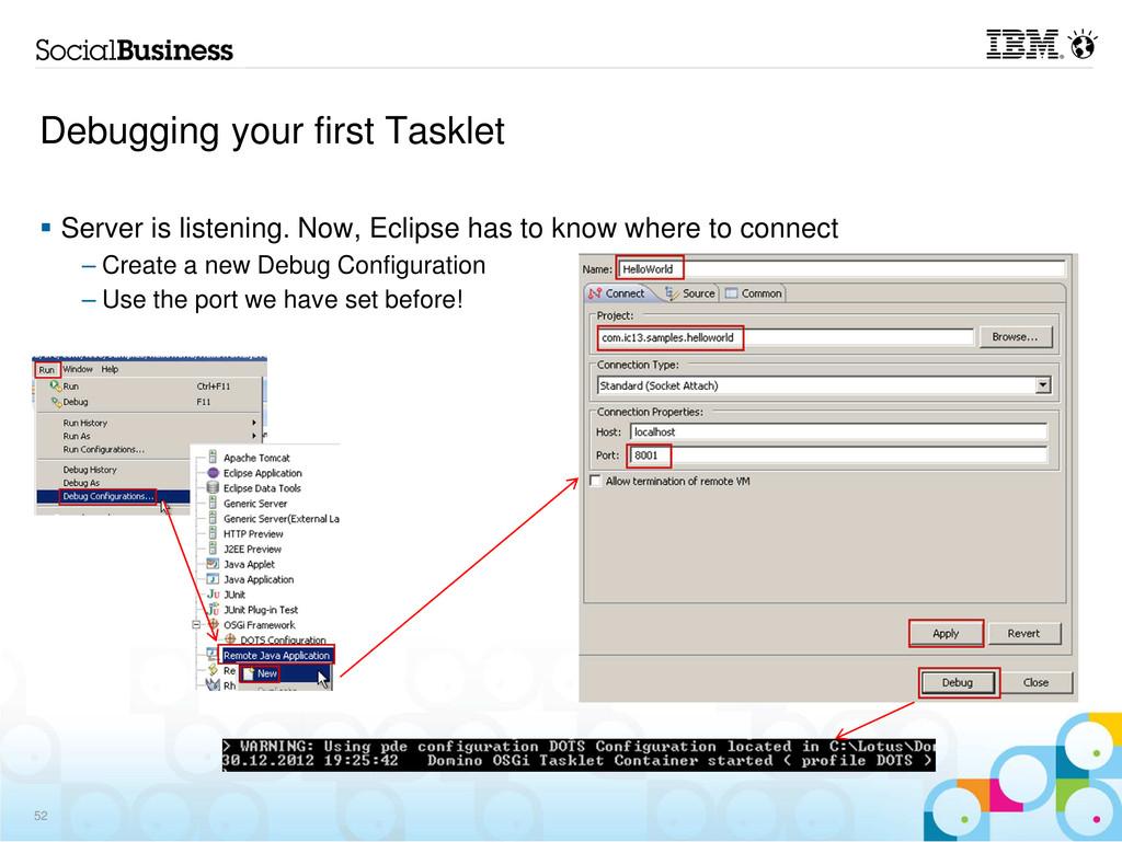 Debugging your first Tasklet Server is listenin...