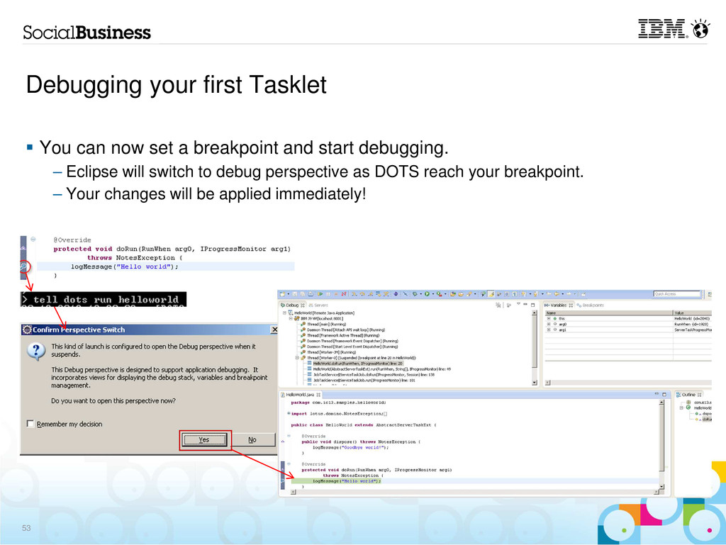 Debugging your first Tasklet You can now set a ...