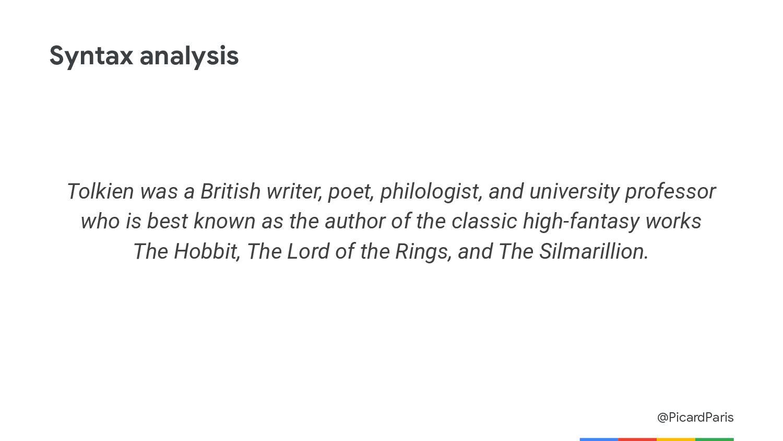 @PicardParis Entity detection Tolkien was a Bri...