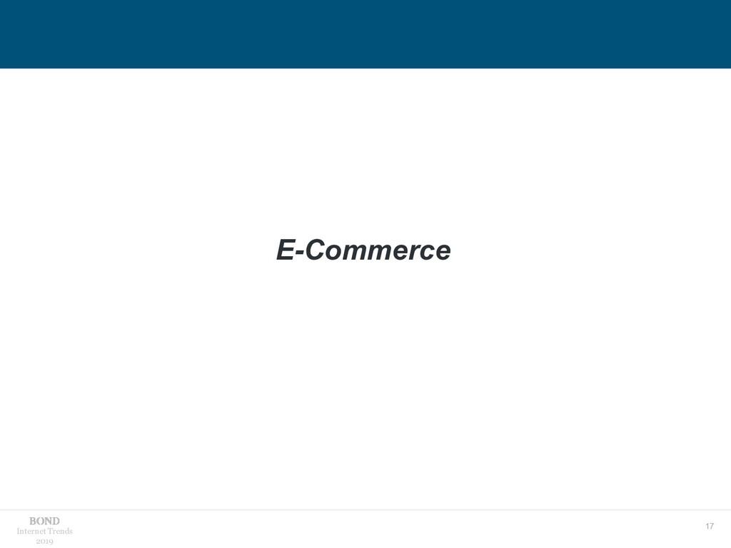 17 Internet Trends 2019 E-Commerce