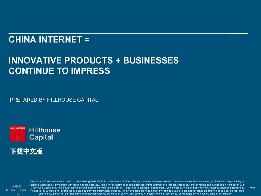 293 Internet Trends 2019 CHINA INTERNET = INNOV...