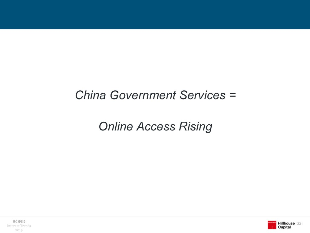 331 Internet Trends 2019 China Government Servi...