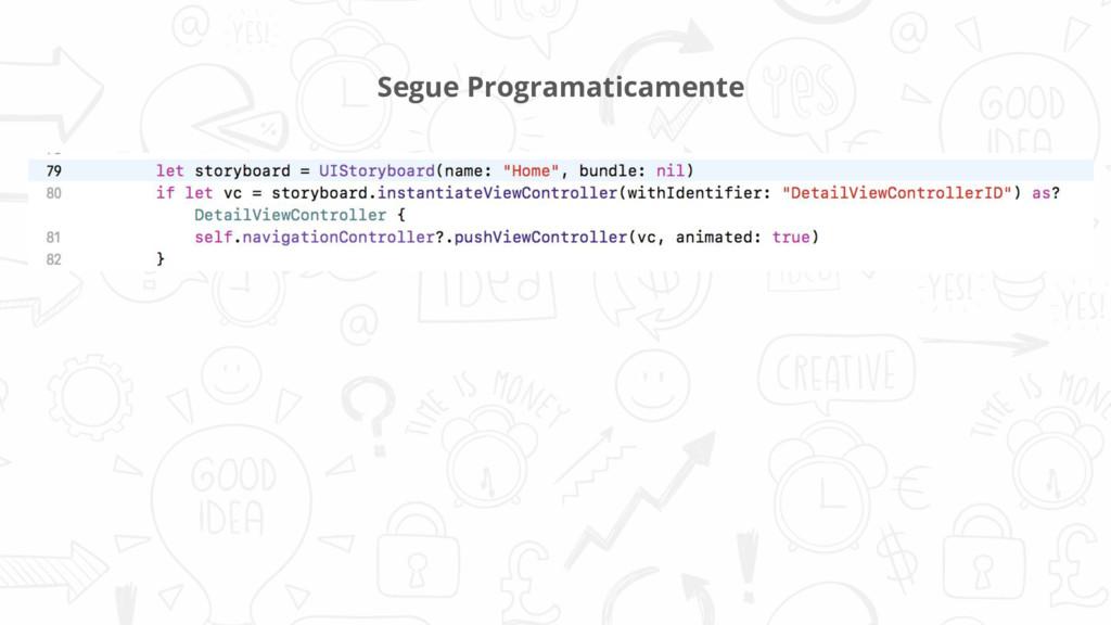 Segue Programaticamente