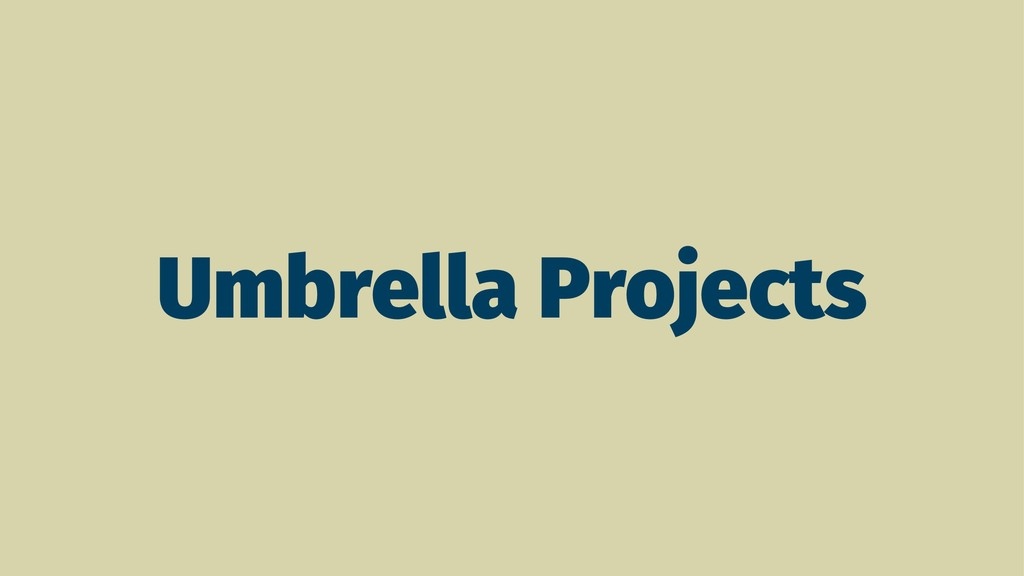 Umbrella Projects