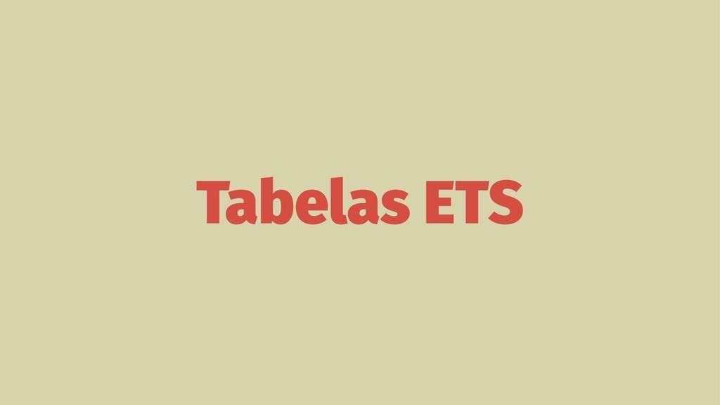 Tabelas ETS