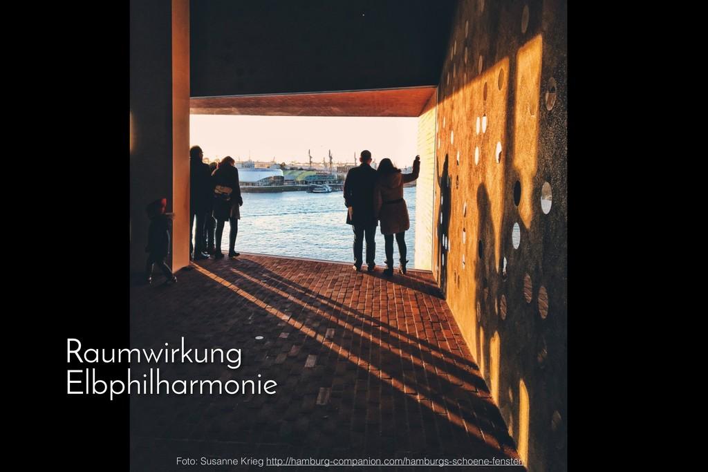 Raumwirkung Elbphilharmonie Foto: Susanne Krieg...